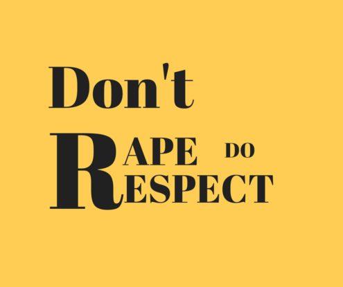 Don't Rape, Do Respect